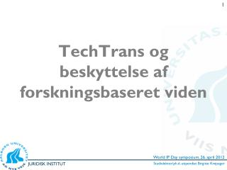 TechTrans og beskyttelse af forskningsbaseret viden