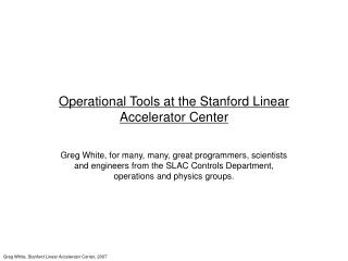 Operational Tools at the Stanford Linear Accelerator Center