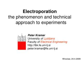 Electroporation the phenomenon and technical   approach to experiments
