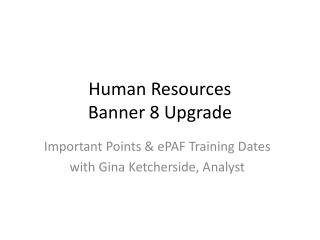 Human Resources  Banner 8 Upgrade