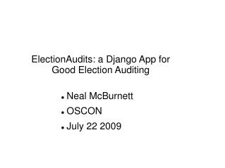 ElectionAudits: a Django App for Good Election Auditing