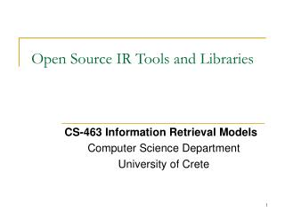 Open Source IR Tools and Libraries