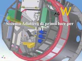 Sistema Adattivo di prima luce per  LBT