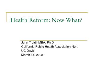 Health Reform: Now What