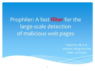 Prophiler: A fast  filter  for the large-scale detection of malicious web pages
