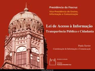 Lei de Acesso à Informação Transparência Pública e Cidadania