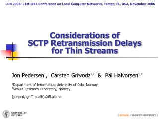 Considerations of  SCTP Retransmission Delays  for Thin Streams