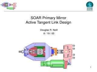 SOAR Primary Mirror  Active Tangent Link Design