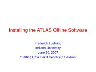 Installing the ATLAS Offline Software