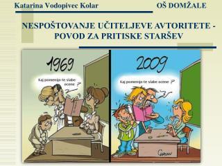 Katarina Vodopivec Kolar             OŠ DOMŽALE