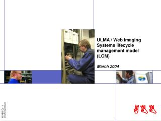 ULMA / Web Imaging Systems lifecycle management model (LCM) March 2004