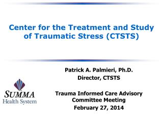 Center for the Treatment and Study of Traumatic Stress (CTSTS)