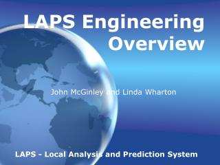 LAPS Engineering Overview