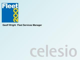 Geoff Wright  Fleet Services Manager