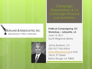 Campaign Organization & LA  Campaign Finance  Law Summary