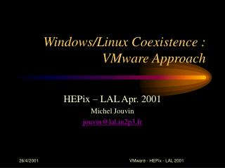 Windows/Linux Coexistence : VMware Approach