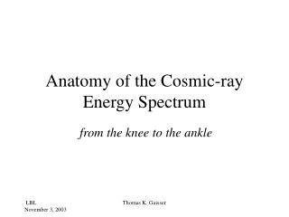 Anatomy of the Cosmic-ray Energy Spectrum