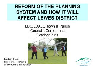 REFORM OF THE PLANNING SYSTEM AND HOW IT WILL AFFECT LEWES DISTRICT