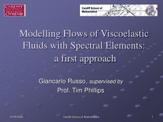 Modelling Flows of Viscoelastic Fluids with Spectral Elements:  a first approach