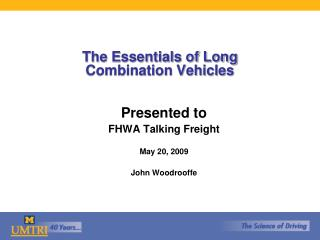 The Essentials of Long  Combination Vehicles
