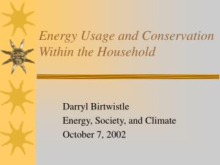Energy Usage and Conservation Within the Household