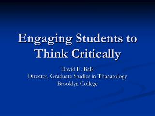 Engaging Students to Think Critically