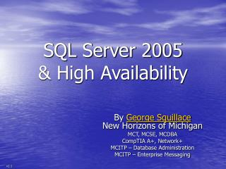 SQL Server 2005 & High Availability
