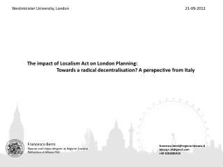 The impact of Localism Act on London Planning: