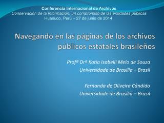 Navegando en las páginas de los archivos públicos  estatales brasileños