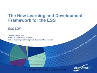 The New Learning and Development Framework for the ESS
