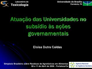 Atuação das Universidades no subsídio às ações governamentais