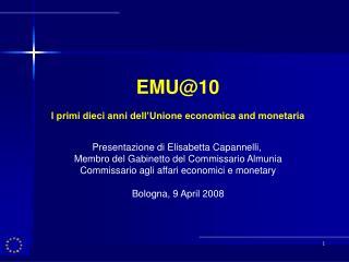 EMU@10 I primi dieci anni dell'Unione economica and monetaria
