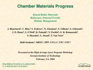 Chamber Materials Progress Round Robin Materials Refractory Armored Ferritic Helium Management