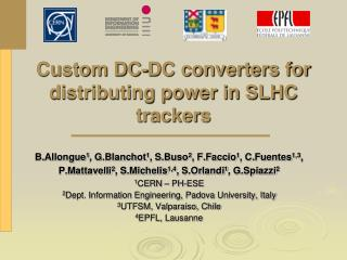 Custom DC-DC converters for distributing power in SLHC trackers