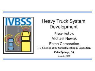 Heavy Truck System Development