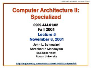 Computer Architecture II: Specialized 0909.444.01/02 Fall 2001