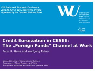 "Credit Euroization in CESEE:  The ""Foreign Funds"" Channel at Work"