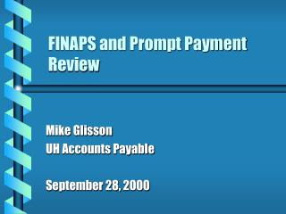 FINAPS and Prompt Payment Review