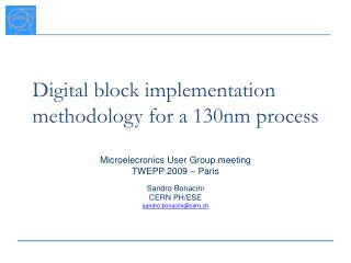Digital block implementation methodology for a 130nm process