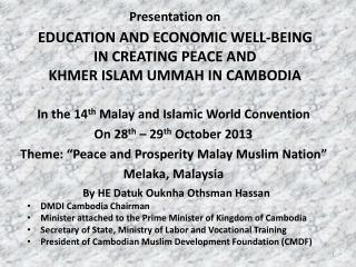 In the 14 th  Malay and Islamic World Convention On 28 th  – 29 th  October 2013