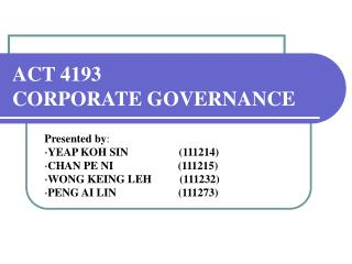 ACT 4193  CORPORATE GOVERNANCE