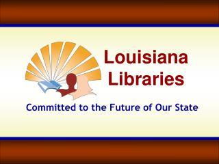 Louisiana Libraries