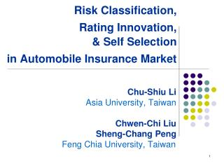 Risk Classification,  Rating Innovation, & Self Selection  in Automobile Insurance Market