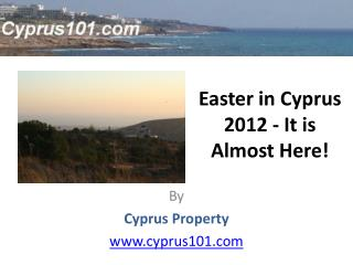 Easter in Cyprus 2012 - It is Almost Here!