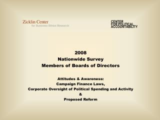 2008 Nationwide Survey Members of Boards of Directors Attitudes & Awareness: