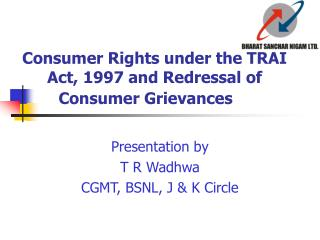 Consumer Rights under the TRAI Act, 1997 and Redressal of Consumer Grievances