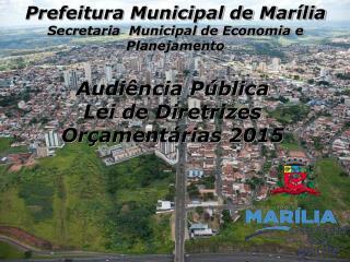 Prefeitura Municipal de Mar�lia Secretaria  Municipal de Economia e Planejamento