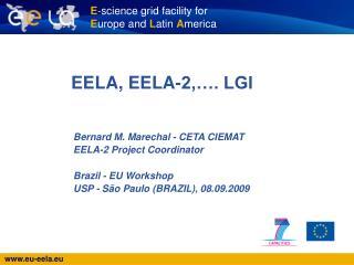 EELA, EELA-2,…. LGI