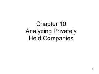 Chapter 10 Analyzing Privately Held Companies