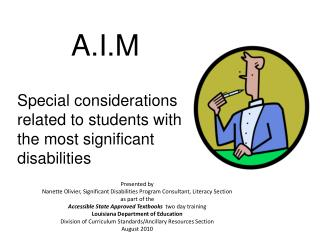 A.I.M Special considerations related to students with the most significant disabilities